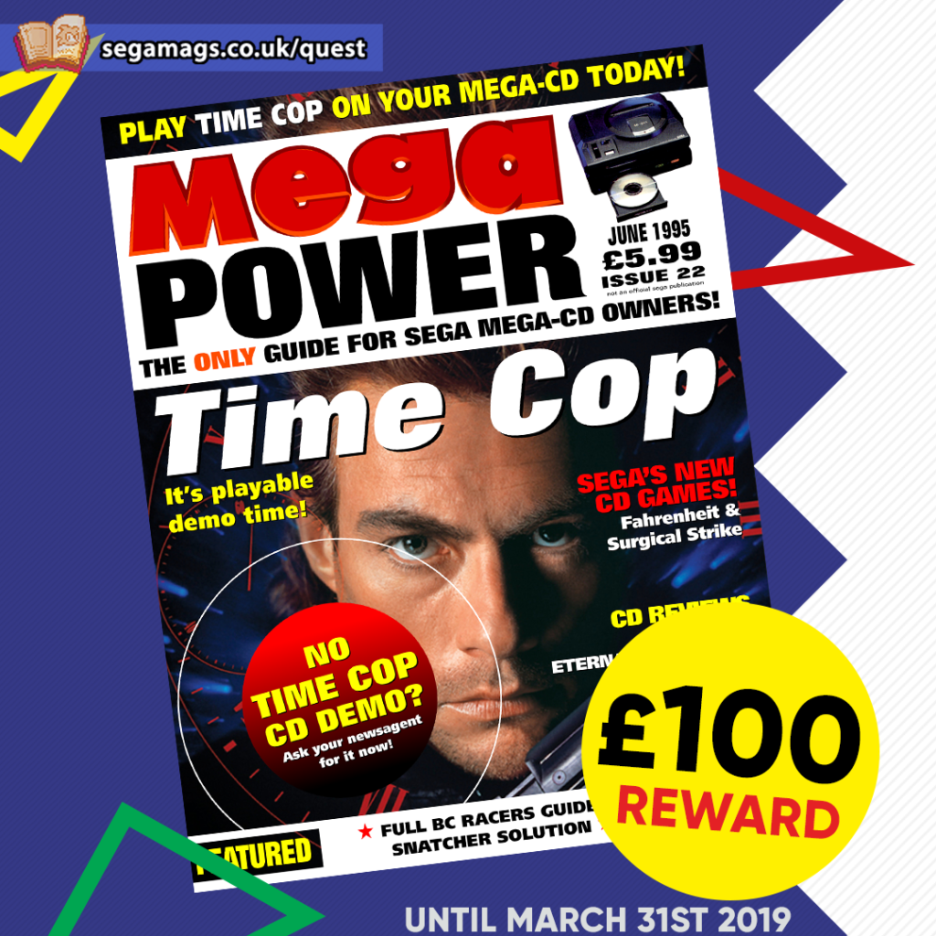 Claim £100 if you can find issue 22 of Mega Power before March 31st 2019!